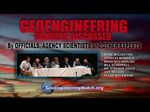 Geoengineering Dangers Discussed By Officials , Agency Scientists And Other Experts - YouTube