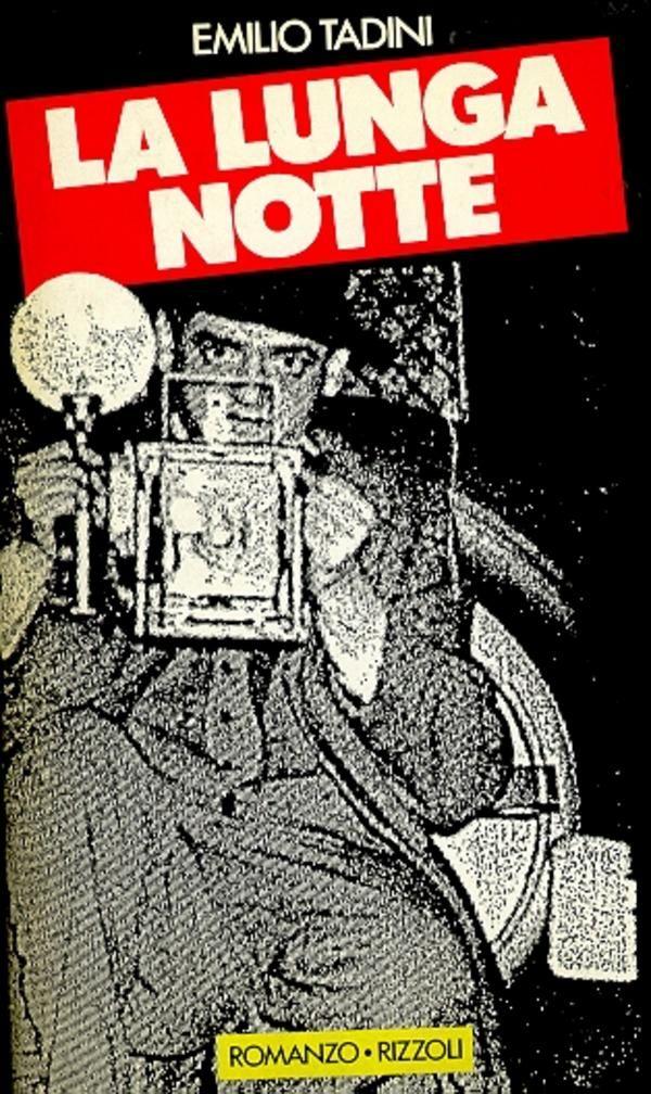 TADINI Emilio, La lunga notte Milano,  Rizzoli  (La Scala),  1987 - Prima edizione (First Edition). Dedica e firma autografe dell'Artista (Inscribed and signed by the Artist)