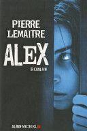 Alex (1) 2011 Pierre LEMAITRE