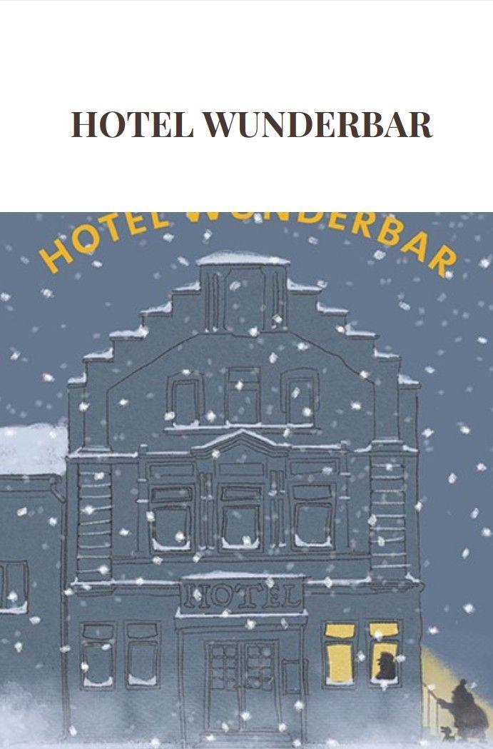 Hotel Wunderbar | Weihnachtsbücher | Pinterest | Nächstenliebe ...