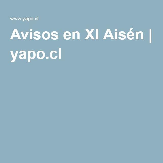 Avisos en XI Aisén   yapo.cl