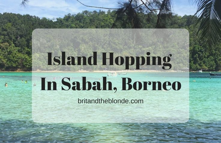 Island Hopping In Sabah, Borneo - The Brit & The Blonde
