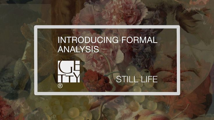Introducing Formal Analysis: Still life