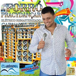 BROCA CDS: CD FORRÓ PRACYDANÇAR ELÉTRICO REMASTERIZADO CARNAV...