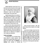 Short biography on Elizabeth Cady Stanton, focusing on her early experiences as a progressive woman during the 1840s, her relationship with Lucretia Mott, and her participation in the Seneca Falls Convention of 1848. Special attention is given to her role in writing the Declaration of Sentiments.    Included are a series of questions based on the biography.