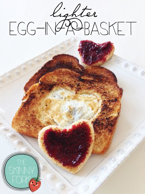 Lighter Egg-in-a-Basket - A perfect portable cross between eggs and toast. This would make a perfect 'breakfast in bed' for Valentine's Day, or just any day!