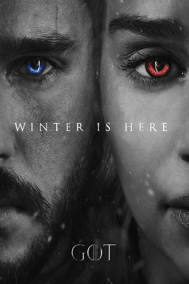 Game of thrones season 7 poster, the winter is here. Jon Snow, Daenerys Targaryen, a song of ice and fire. Kit Harington, Emilia Clarke, asoiaf