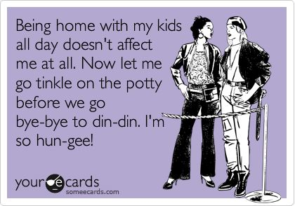 Ahahaha! So true.Quotes On Stay At Home Moms, Stay At Home Mom Humor, Stay At Home Mom Problems, Adult Converse, Mommy Problems, Adult Humor Ecards Lmfao, Sahm Quotes, Stay At Home Mom Funny, Baby Talk