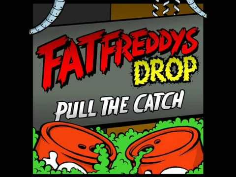 Fat Freddy's Drop - Pull the Catch