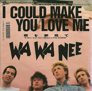 Wa Wa Nee - I Could Make You Love ME