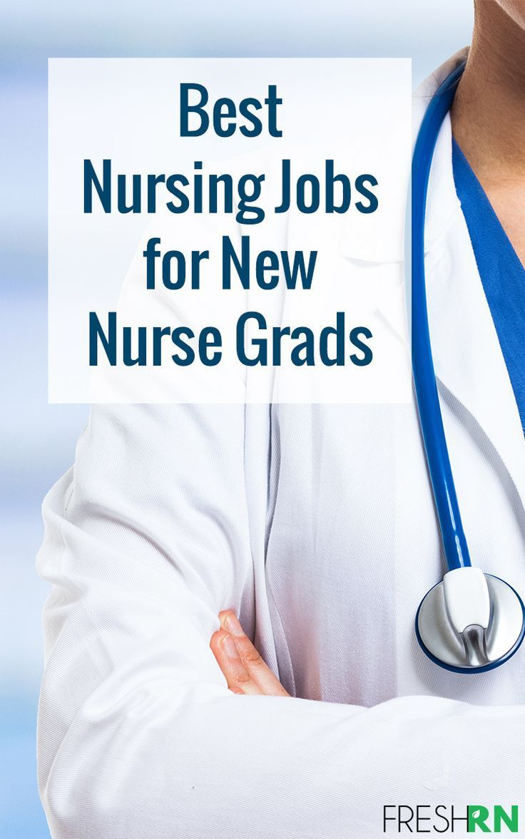 Best nursing jobs for new nurse grads in 2020 with images