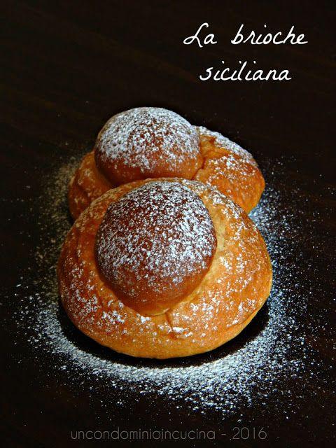 Un condominio in cucina: 'A brioscia siciliana. Quella messinese.