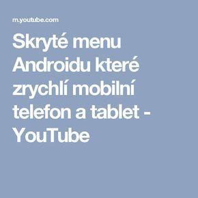 Skryté menu Androidu které zrychlí mobilní telefon a tablet - YouTube