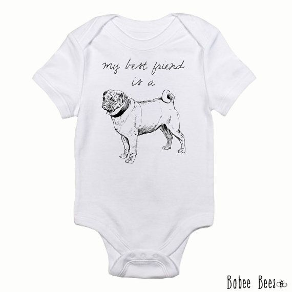 Hey, I found this really awesome Etsy listing at https://www.etsy.com/listing/167828608/pug-bodysuit-funny-baby-clothes-funny
