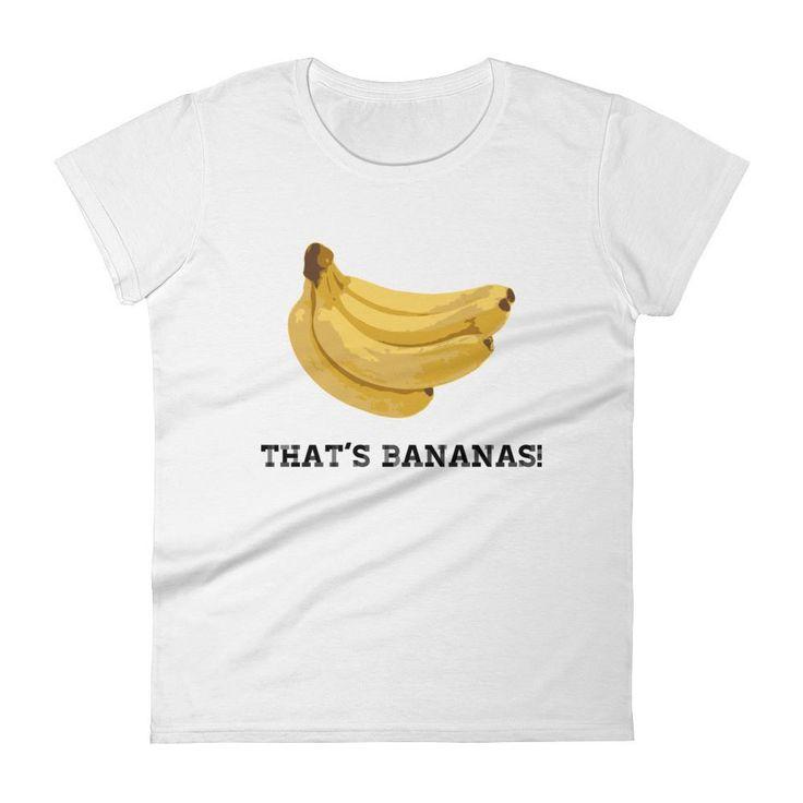 That's Bananas Women's short sleeve t-shirt