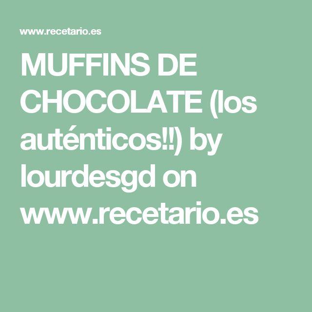 MUFFINS DE CHOCOLATE (los auténticos!!) by lourdesgd  on www.recetario.es