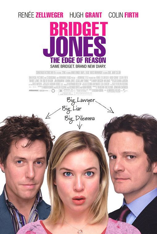 "Bridget Jones: Edge of Reason - 4/5/15 - ""After finding love, Bridget Jones questions if she really has everything she's dreamed of having."" -  COLIN AND HUGH FOUGHT AGAIN. THIS TIME IN A FOUNTAIN."