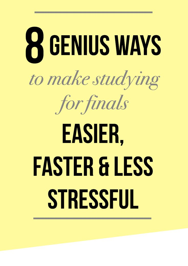 Stresses about how to study for college exams? Worry no more, friend, I've got you covered. Check out these eight genius ways to make studying for finals easier, faster and less stressful!