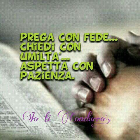 Prega con fede...