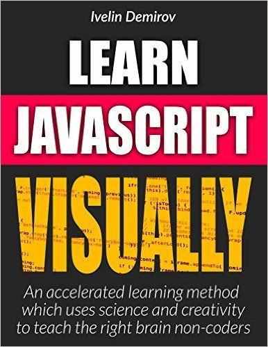 7 best web development books images on pinterest web development amazon learn javascript visually accelerated learning method which uses science and creativity fandeluxe Images