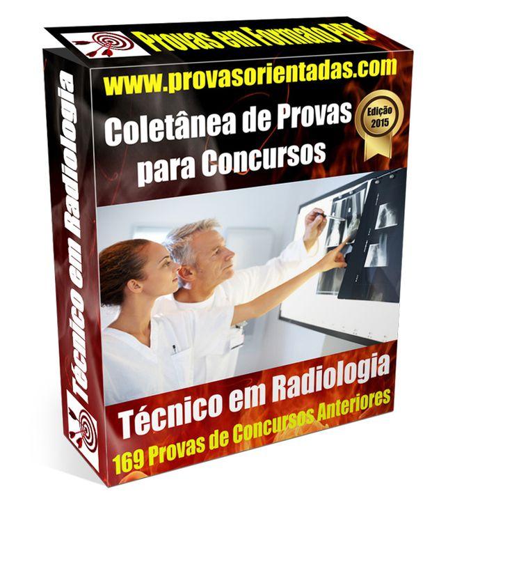 Coletânea Provas para Concursos - Técnico em Radiologia