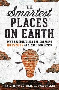 The Smartest Places on Earth by Antoine Van Agtmael and Fred Bakker. (no credit)