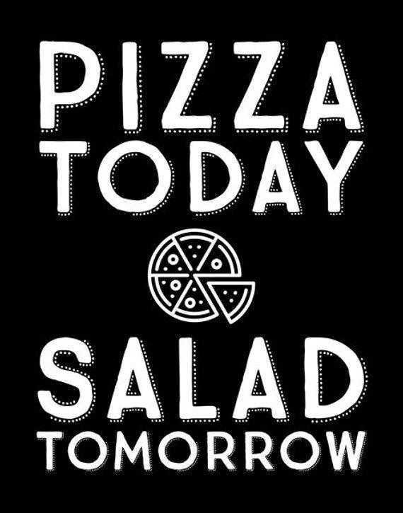 Pizza Print Pizza Poster Pizza Quote Pizza Saying Funny Etsy Pizza Quotes Funny Pizza Quotes Pizza Poster