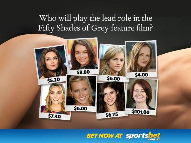 """Novelty Betting - Who would you """"like"""" to see in the fifty shades of grey movie? - Sportsbet.com.au"""