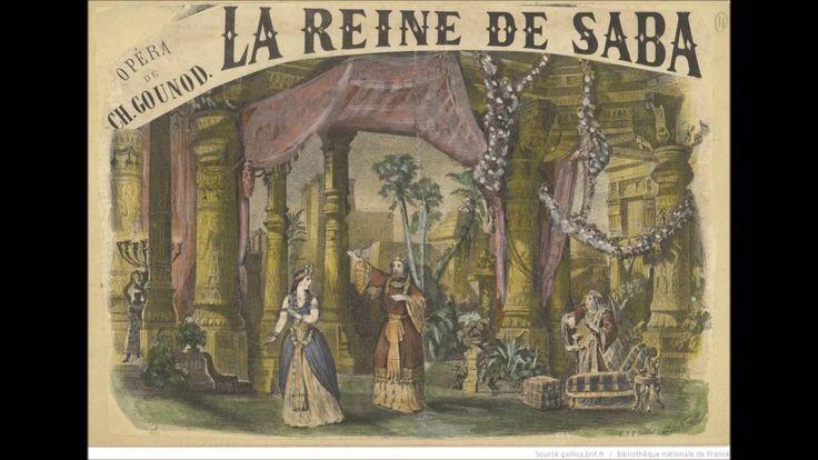 Charles Gounod - LA REINE DE SABA - Introduction