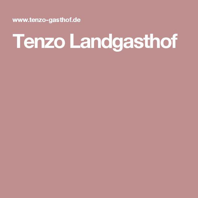 Inspirational Tenzo Landgasthof