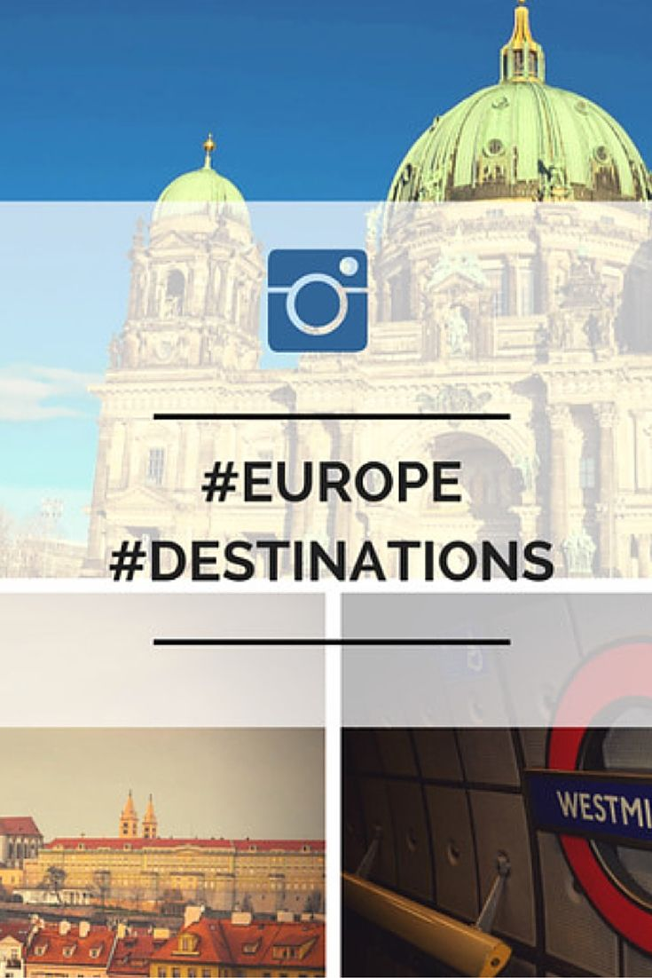 Check out our top instagram photos for top Europe destinations from several different accounts.