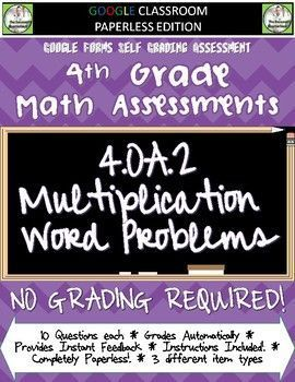 STANDARDS BASED ASSESSMENTS - THAT GRADE THEMSELVES!    This product contains a PDF file that will provide instructions and links to a Math Quiz to be used with the standard 4.OA.2    GO PAPERLESS!    The Assessments  *There are 10 questio