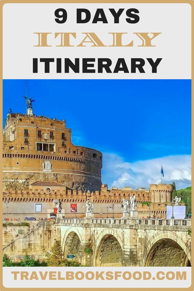 9 Days Italy Itinerary Things To Do In Italy In  Days Rome Itinerary Places To Visit In Italy Places To See In Italy Tips For