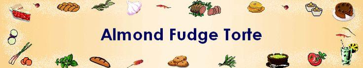 *Almond Fudge Torte - Pie
