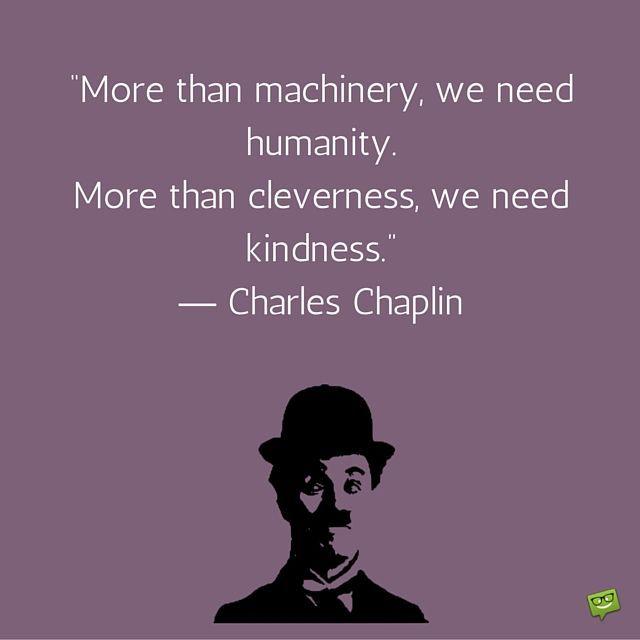 Zitate Charlie Chaplin Zitate Charlie Chaplin Charlie Chaplin Quotes Charlie Chaplin Humanity Quotes