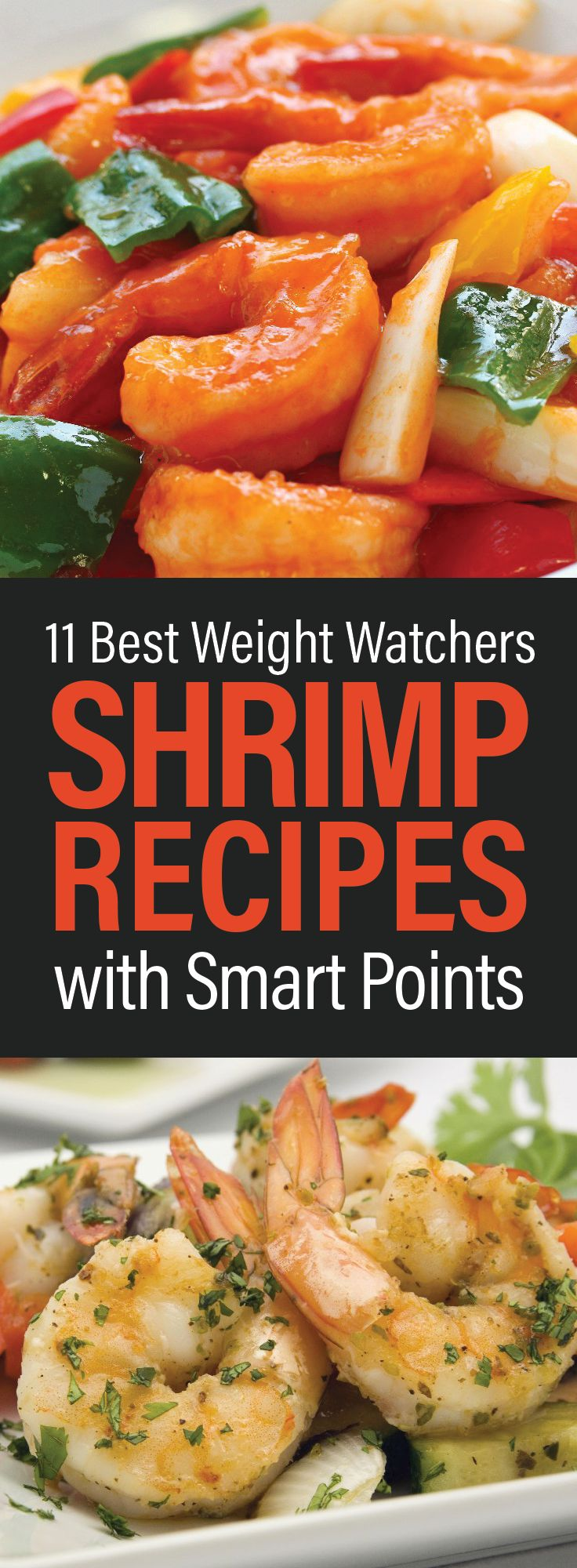 11 Weight Watchers Shrimp Recipes with SmartPoints including Shrimp Scampi, Coconut Shrimp, Kabobs, Hunan Shrimp, Baked Shrimp, Kung Pao Shrimp, and more!