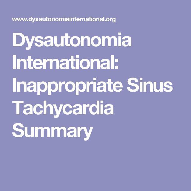 Dysautonomia International: Inappropriate Sinus Tachycardia Summary