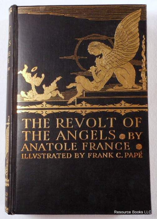 The Revolt of the Angels...Anatole France   1925