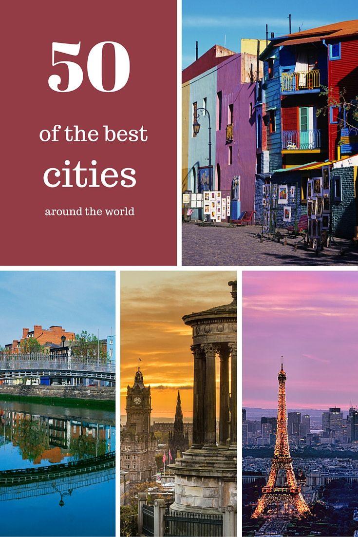 50 best cities to visit around the world