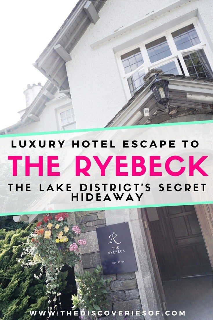 Looking for a luxury hotel in the Lake District, Great Britain- Look no further than The Ryebeck - here's why we think it will become your new favourite luxury hotel in the UK. #travel #uk
