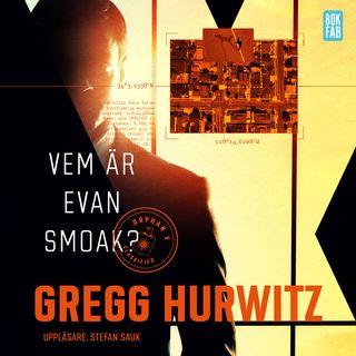 Vem är Evan Smoak?, Gregg Hurwitz (serie) ++++(+) En riktigt spännande, typiskt manlig deckare.