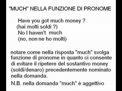 Lezzione 7 .. Le parole Much - many - a lot of - very.