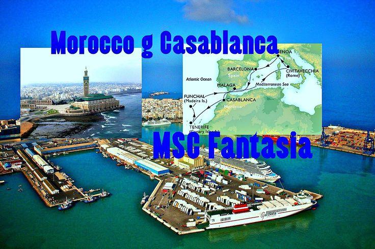 Morocco g Casablanca Sea MSC Fantasia  Марокко г Касабланка Морской MSC...