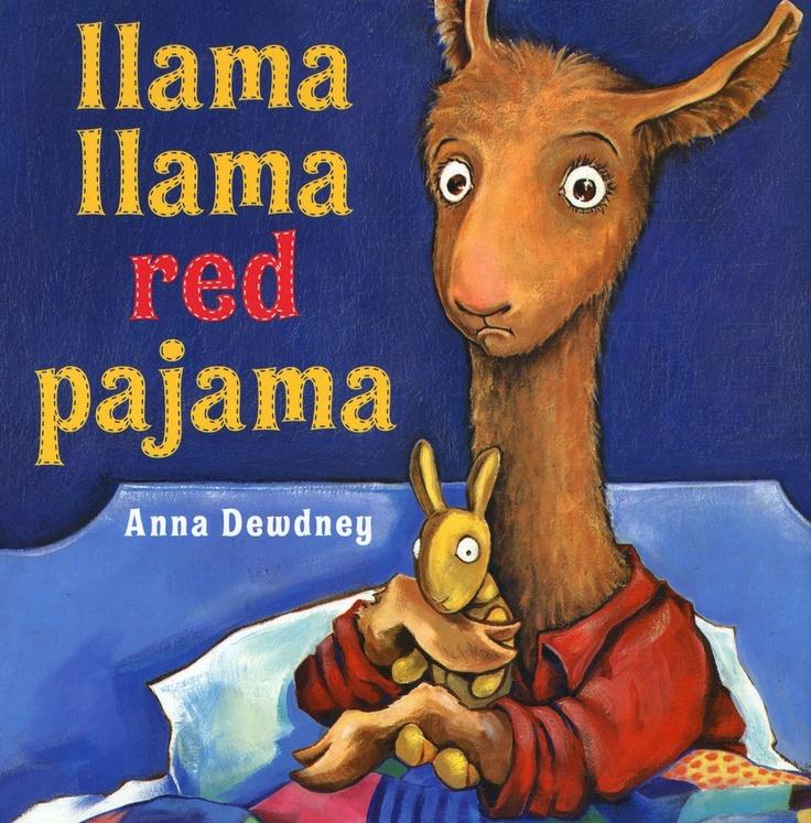 Llama Lama Red Pajama by Anna Dewdney   (Can sub any Llama Llama Book)