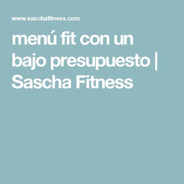 menú fit con un bajo presupuesto   Sascha Fitness