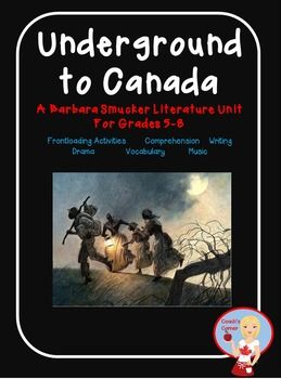 Underground to Canada Literature Unit: This unit includes drama, writing, music & drama activities to engage Grades 5-8 students, as well as frontloading activities 19 sets of questions (1 set per chapter) and more! $