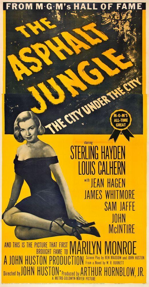 """The Asphalt Jungle"" - Sterling Hayden, Louis Calhern, Jean Hagen, James Whitmore, Sam Jaffe and Marilyn Monroe. US 3-Sheet Movie Poster, 1954 Re-release."