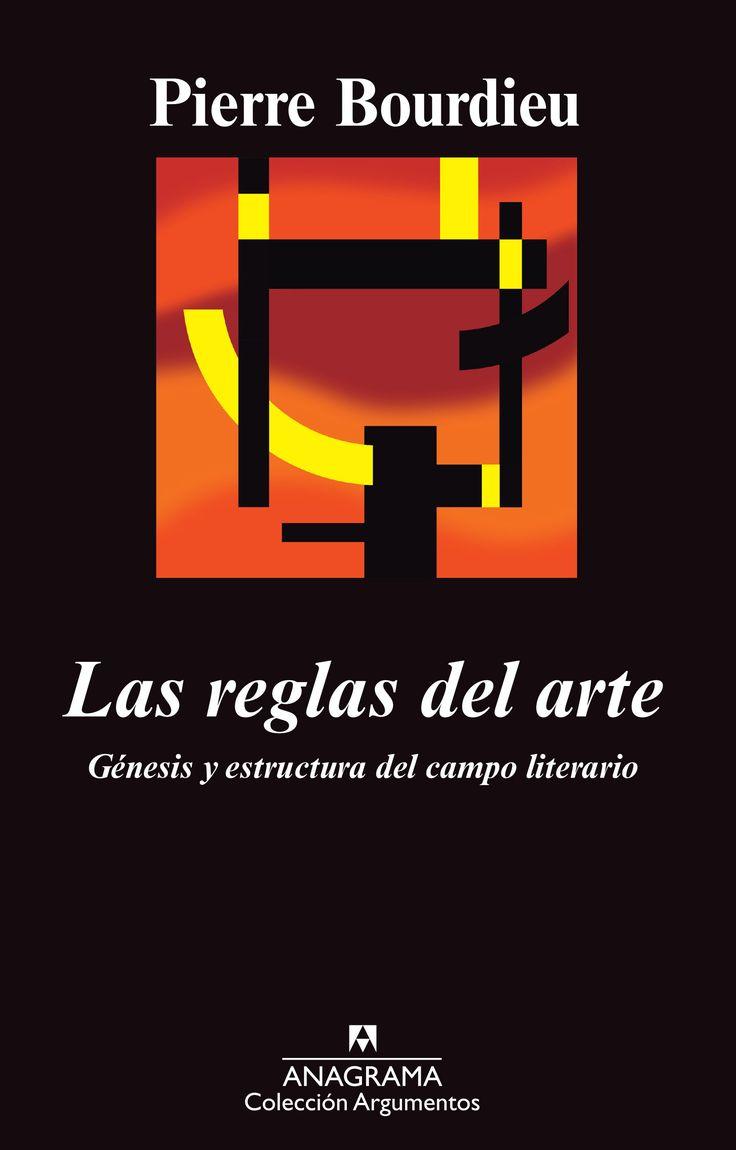 las reglas del arte: genesis y estructura del campo literario-pierre bourdieu-9788433913975