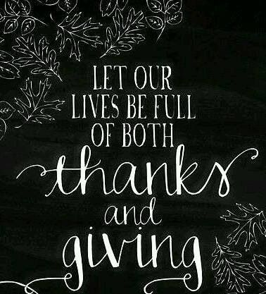 Let our lives be full of both thanks and giving.