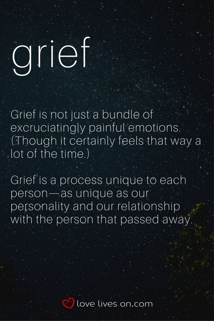 This grief definition highlights the fact that grief is a process, not just a bundle of painful emotions.